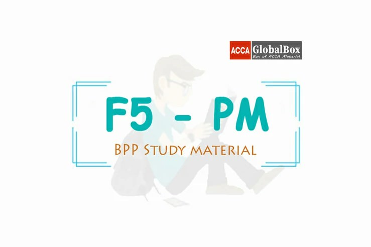 F5 - Performance Management (PM) | B P P Study Material, ACCAGlobalBox and by ACCA GLOBAL BOX and by ACCA juke Box, ACCAJUKEBOX, ACCA Jukebox, ACCA Globalbox