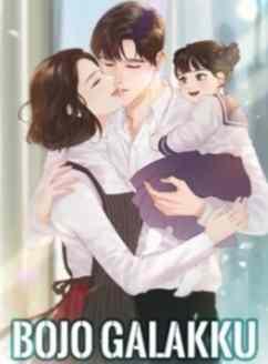 Novel Bojo Galakku Karya Cinta Laura Full Episode