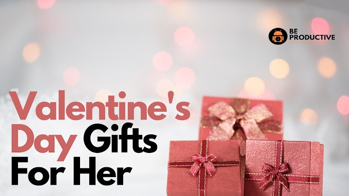 Valentine's Day Gifts for her 2021