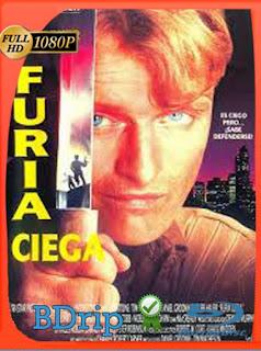 Furia ciega (1989) BDRIP1080pLatino [GoogleDrive] SilvestreHD