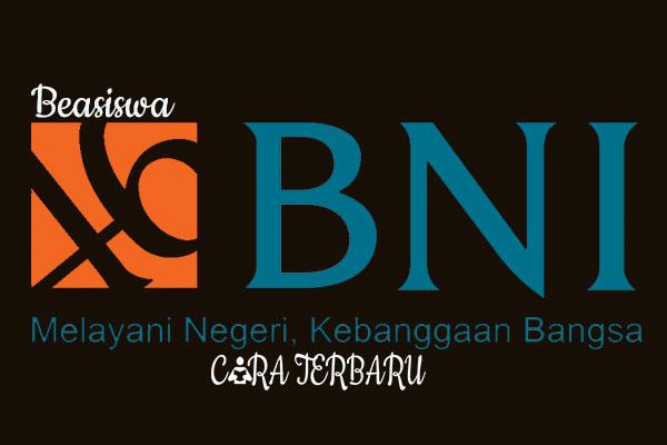 Info Pendaftaran Online Beasiswa Bank BNI, Penerimaan Beasiswa Bank BNI, Pembukaan Beasiswa Bank BNI, Informasi Beasiswa BNI, Beasiswa Bank Nasional Indonesia, BNI, 2020. 2021