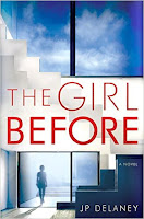 The Girl Before by J. P. Delaney book cover and review