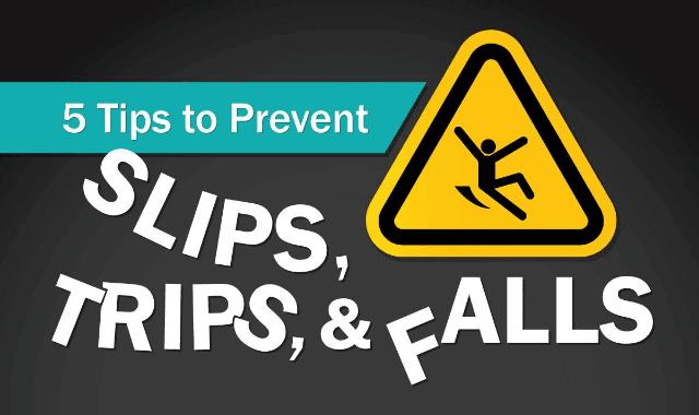 5 Tips to Prevent Slips, Trips, & Falls