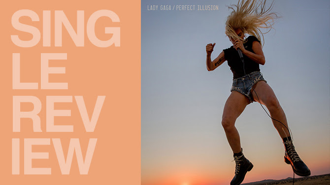 Review: Lady Gaga - Perfect illusion | Random J Pop