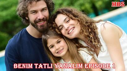 Episode 1 Beninm Tatli Yanalim