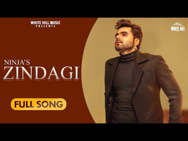 Zindagi Song Lyrics - Ninja  Latest Punjabi Song 2020
