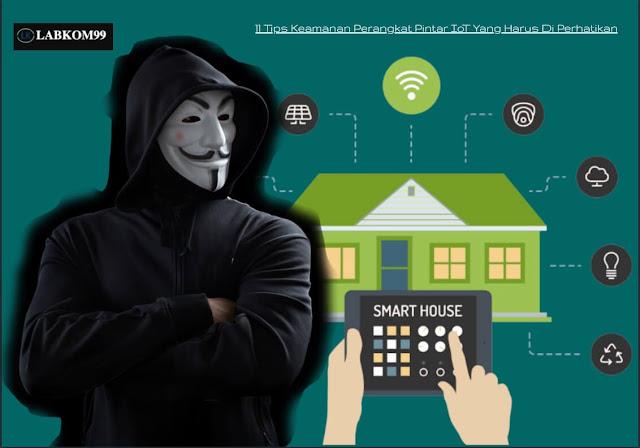 11 Tips Keamanan Perangkat Pintar IoT Yang Harus Di Perhatikan