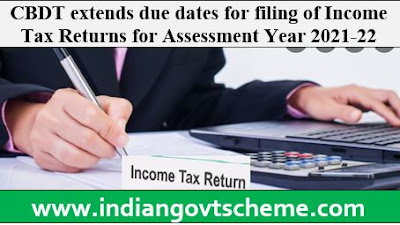 CBDT extends due dates for filing of Income Tax