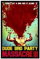 Dude Bro Party Massacre III – Legendado – Full HD 1080p