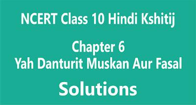 Chapter 6 Yah Danturit Muskan Aur Fasal