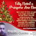 HOMENAGEM: Feliz Natal aos nossos amigos leitores e inimigos vorazes