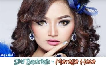 Merege Hese - Siti Badriah