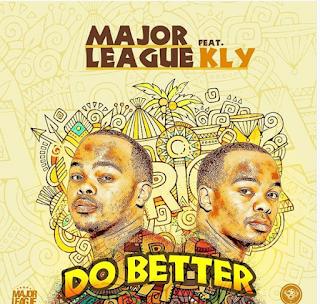 Major League ft Riky Rick & kly Patoranking - Do Better