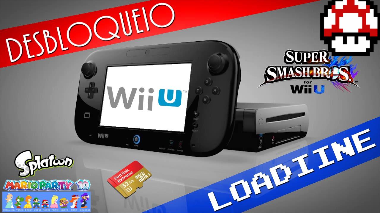TUTORIAL WiiU] Desbloqueio WiiU Loadiine GX2 - Rodando Backups via