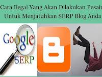 Cara Pesaing Menjatuhkan Peringkat SERP Website Sobat