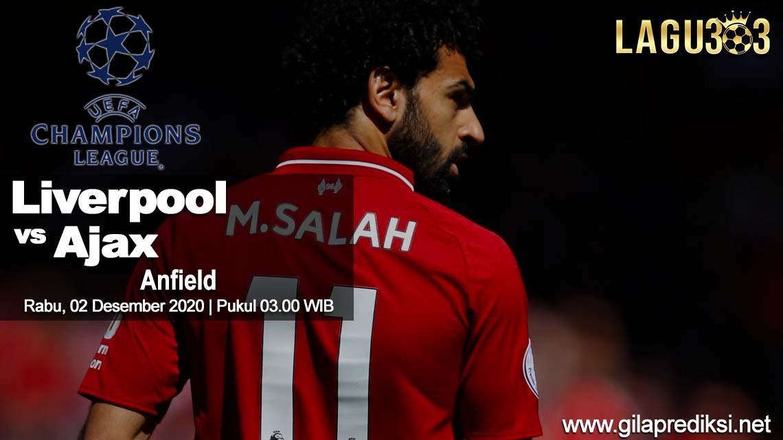 Prediksi Liverpool vs Ajax 02 Desember 2020 pukul 03.00 WIB