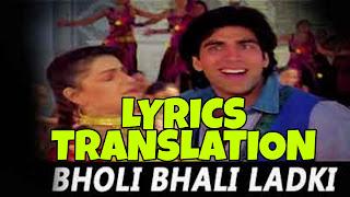 Bholi Bhali Ladki Lyrics in English | With Translation | – SABSE BADA KHILADI