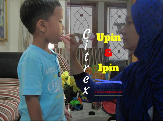 Citrex Upin Ipin