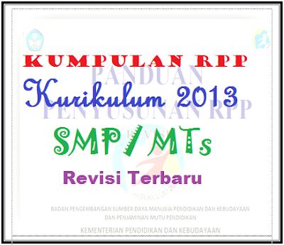 Contoh RPP Bahasa Indonesia SMP Kurikulum 2013 Kelas 7, 8, 9, Download RPP Bahasa Indonesia SMP Kurikulum 2013 Kelas 7, 8, 9