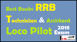 Best Books RRB Technician and Assistant Loco Pilot Exam 2018