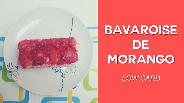 Bavaroise de Morango (low carb)