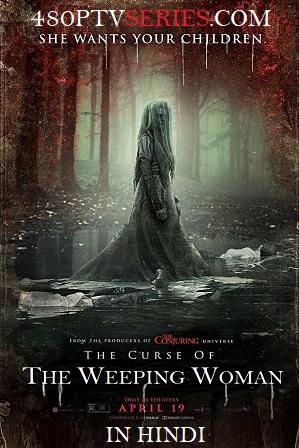 The Curse Of The Weeping Woman (2019) Full Hindi Dual Audio Movie Download 480p 720p HD-CAMRip thumbnail