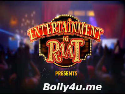 Entertainment Ki Raat HDTV 480p 160MB 26 November 2017 Watch Online Free Download bolly4u