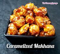 Must try caramelized Makhana recipe.