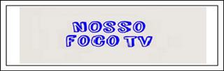 NOSSO FOCO TV