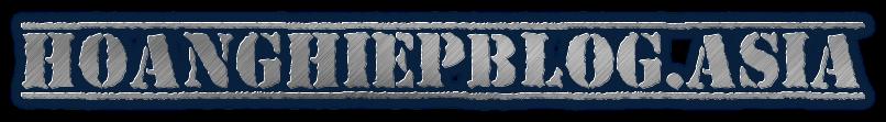 Hoàng Hiệp Blog - Share & Free