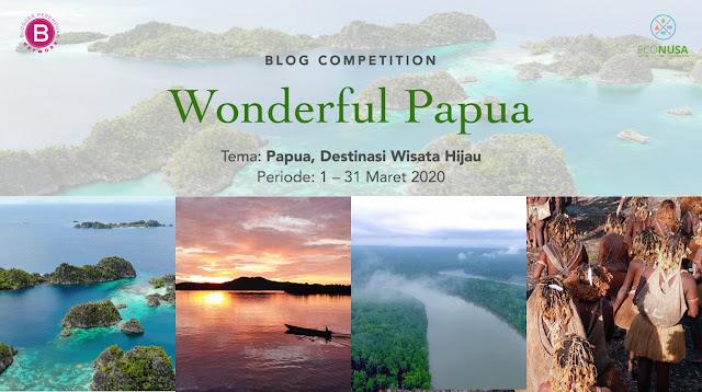 wonderfull papua blog competition