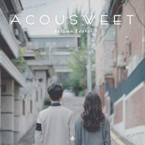 [Single] ACOUSWEET – Autumn Leaves