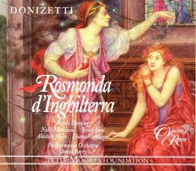 Donizetti: Rosmonda d'Inghilterra - Opera Rara