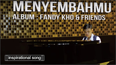 MenyenbahMu - Fandy Kho and Friends