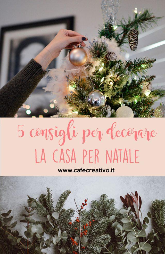 5 consigli per decorare la casa per Natale