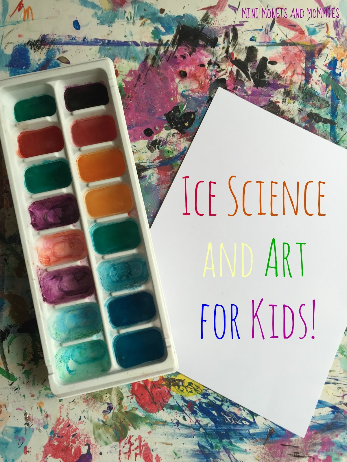 Mini Monets And Mommies Melting Ice Kids Science And