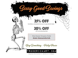 Coupon Code 25% off Scary Good Savings troderickart.com
