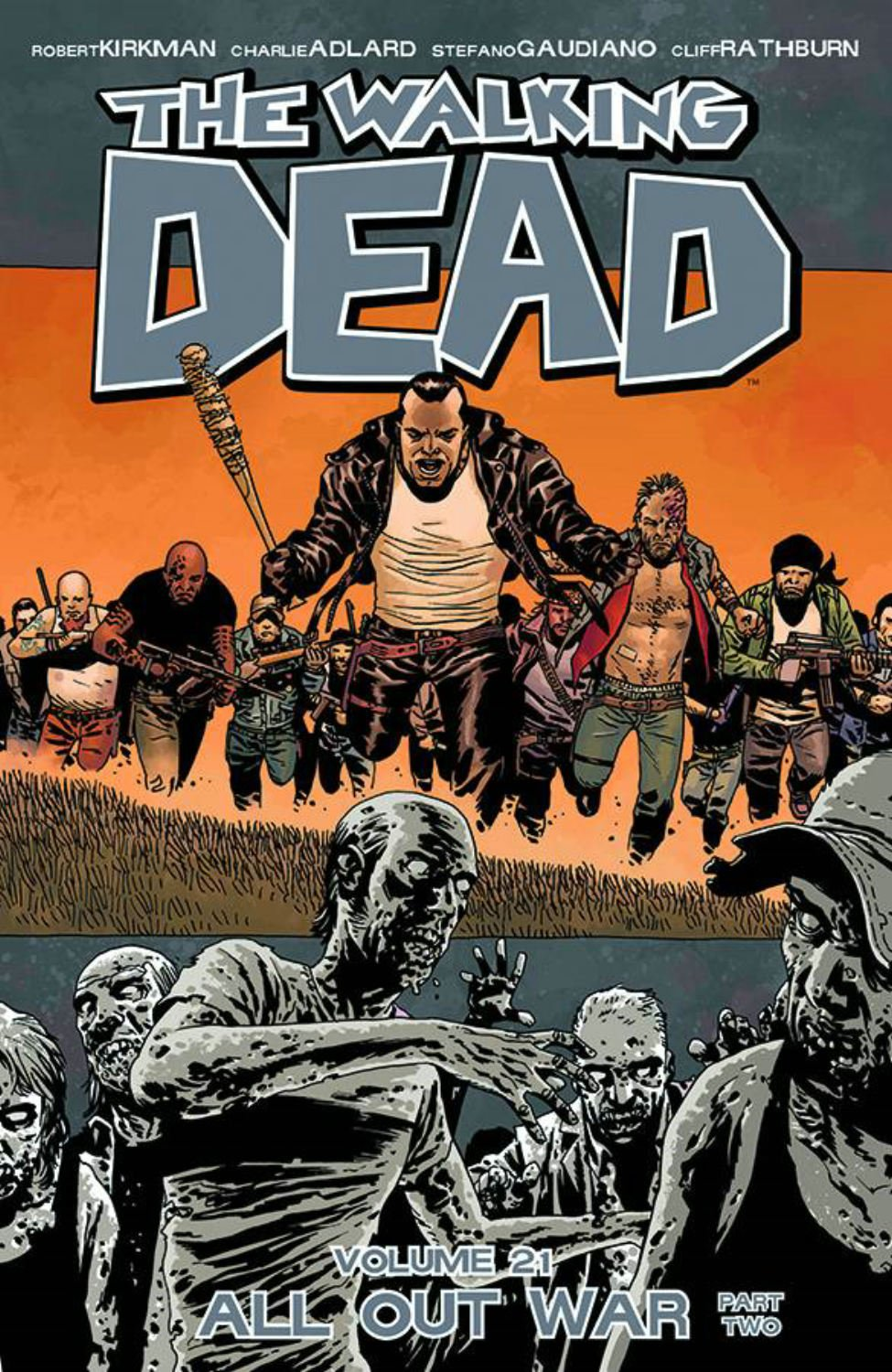 The Walking Dead Volume 21 - All Out War: Part Two