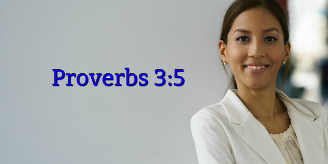 Proverbs 3 offers 5 keys to trusting God wholeheartedly. This 1-minute explains. Be inspired!
