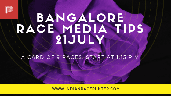 Bangalore Race Media Tips 21 July