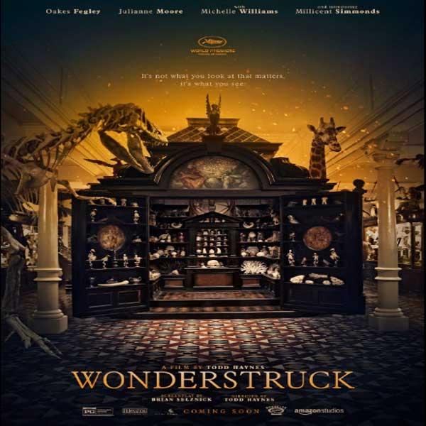 Wonderstruck, Wonderstruck Synopsis, Wonderstruck TRailer, Wonderstruck Review, Poster Wonderstruck
