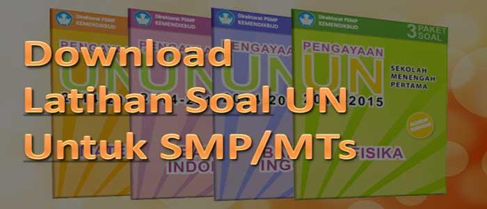 Latihan Soal UN Untuk SMP MTs