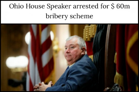 Ohio House Speaker arrested for $ 60m bribery scheme