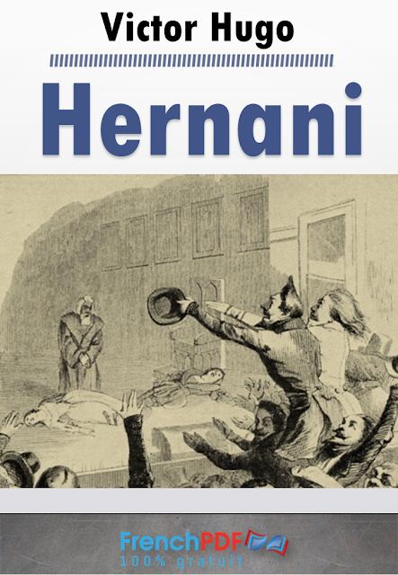 Hernani en pdf ou l'Honneur castillan de Victor Hugo