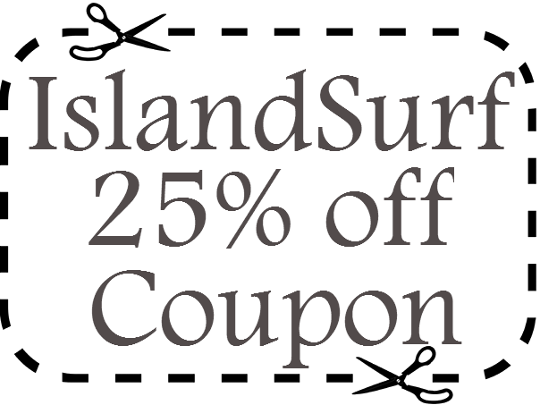 IslandSurf Promo Code 25% off March, April, May, June, July, August, September 2016, 2017