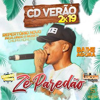 ZÉ PAREDÃO - CD VERÃO 2019 AO VIVO