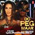 Do Peg Maar (One Night Stand) Lyrics
