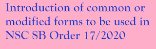 Introduction of common or modified forms to be used in NSC