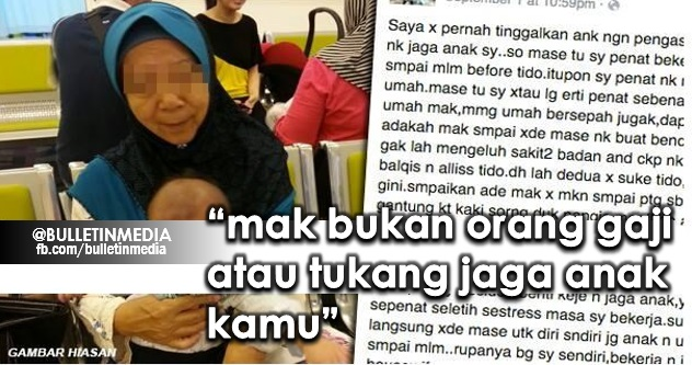 SAYU ''mak bukan orang gaji atau tukang jaga anak kamu'' sedih anak-anak buat hamba kepada ibu mereka,jom baca kisah leleh ini