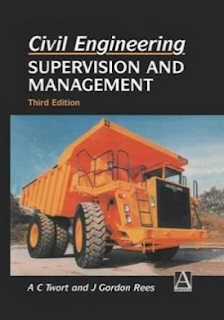 Civil Engineering: Supervision and Management Third Edition By ACTwort and JGordon Rees